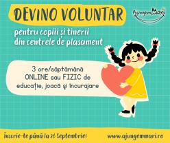 Devino voluntar pentru copiii din centrele de plasament! Ajungem MARI