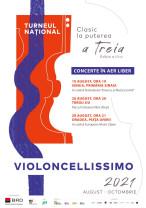 Turneul Clasic la puterea a treia - Violoncellissimo în Oradea