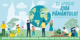 Joi, 22 aprilie, de Ziua Internațională a Pământului - Activități în Grădina Palatului Episcopal