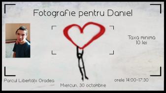 """Campanie umanitară - """"Fotografie pentru Daniel"""""""