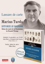 Sâmbătă, 9 noiembrie, în Sala Mare a Primăriei - Lansare de carte Marius Turda
