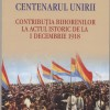 Contribuţia bihorenilor la actul istoric de la 1 decembrie 1918 - O carte-document a istoricului Viorel Faur
